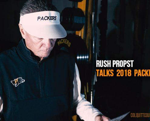 Rush Propst Talks 2018 Packer Football